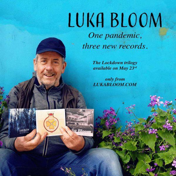 Luka Bloom - The Lockdown Trilogy