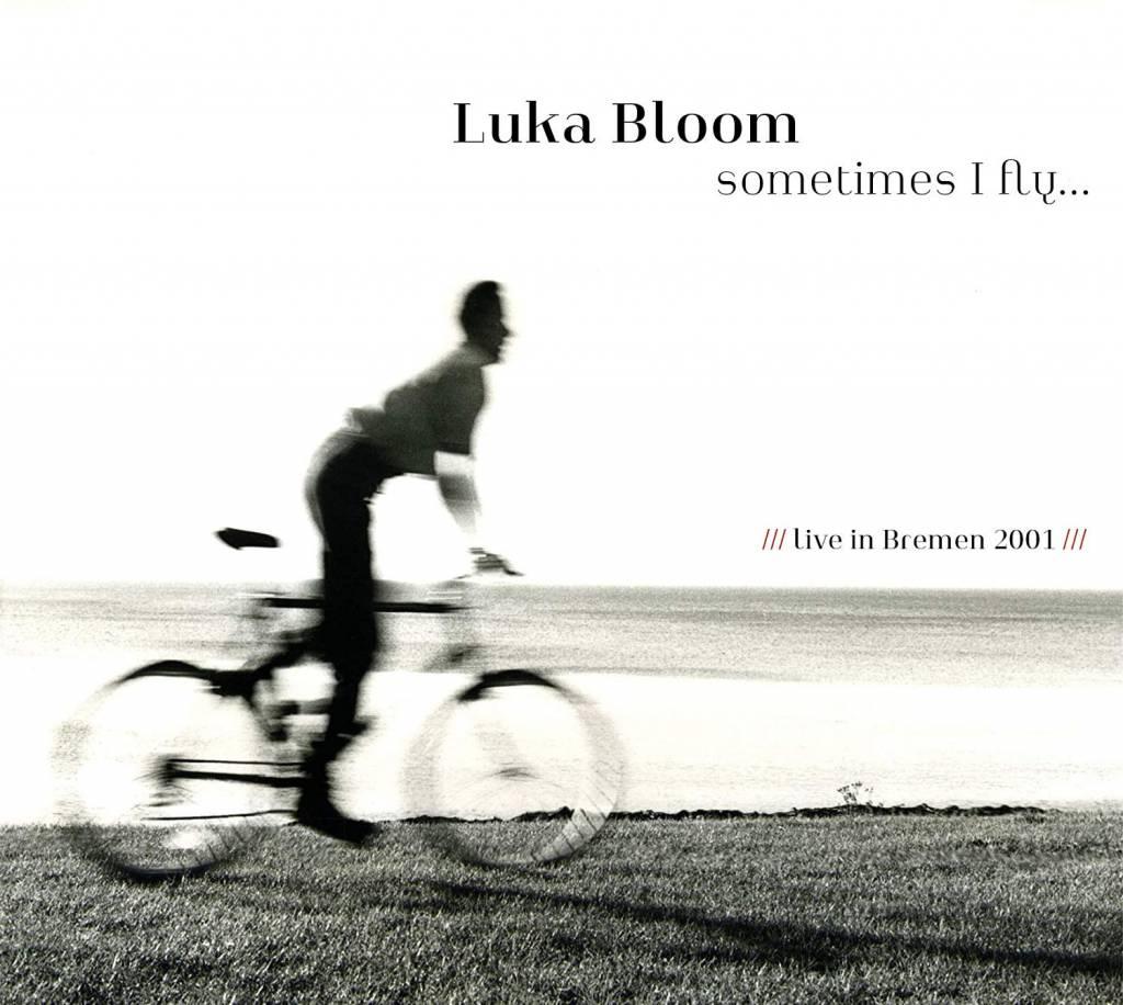 Luka Bloom - sometimes I fly...